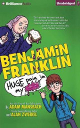 Omslag - Benjamin Franklin: Huge Pain in My...