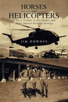 Horses and Helicopters av Jim Downey (Heftet)