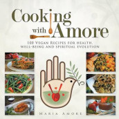 Cooking with Amore av Maria Amore (Heftet)