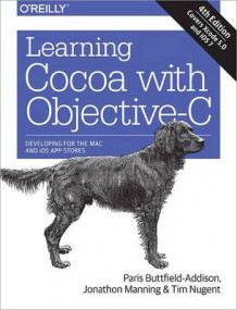 Learning Cocoa with Objective-C 4ed av Paris Buttfield-Addison, Jonathan Manning og Tim Nugent (Heftet)