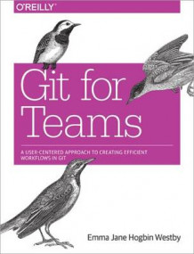 Git for Teams av Hogbin Westby og Emma Jane (Heftet)