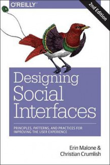 Designing Social Interfaces av Erin Malone og Christian Crumlish (Heftet)