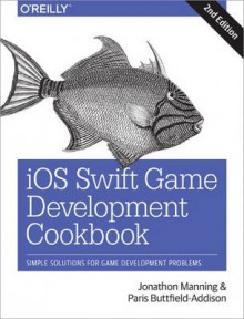 iOS Swift Game Development Cookbook av Jonathan Manning og Paris Buttfield-Addison (Heftet)