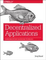 Decentralized Applications av Siraj Raval (Heftet)