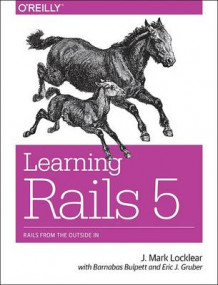 Learning Rails 5: Rails from the Outside in av Mark Locklear og Eric J. Gruber (Heftet)