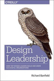 Design Leadership av Richard Banfield (Heftet)