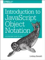 Introduction to JavaScript Object Notation av Lindsay Bassett (Heftet)
