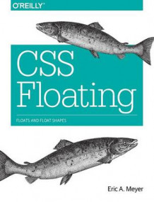 CSS Floating av Eric A. Meyer (Heftet)