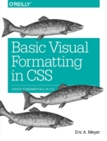 Basic Visual Formatting in CSS av Eric A. Meyer (Heftet)