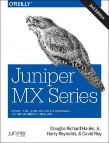 Juniper MX Series av Douglas Richard Hanks, Harry Reynolds og David Roy (Heftet)
