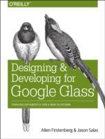 Designing and Developing for Google Glass av Jason Salas og Allen Firstenberg (Heftet)
