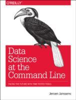 Data Science at the Command Line av Jeroen Janssens (Heftet)