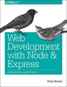 Web Development with Node and Express av Ethan Brown (Heftet)