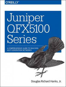 Juniper QFX 5100 Series av Douglas Richard Hanks (Heftet)