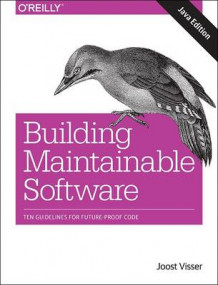 Building Mantainable Software, Java Edition av Joost Visser, Sylvan Rigal, Rob van der Leek, Pascal van Eck og Gijs Wijnholds (Heftet)