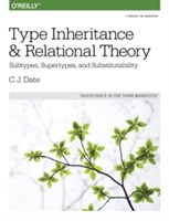 Type Inheritance and Relational Theory av C. J. Date (Heftet)