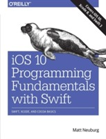 iOS 10 Programming Fundamentals with Swift av Matt Neuberg (Heftet)