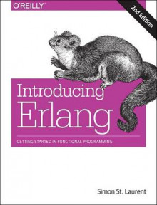 Introducing Erlang av Simon St.Laurent (Heftet)