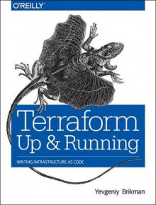 Terraform - Up and Running av Yevgeniy Brikman (Heftet)