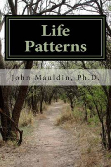 Life Patterns av John Mauldin (Heftet)