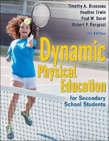 Dynamic Physical Education for Secondary School Students av Brusseau, Heather Erwin, Paul W. Darst og Robert P. Pangrazi (Heftet)