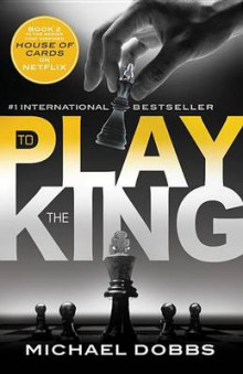 To Play the King av Michael Dobbs (Heftet)