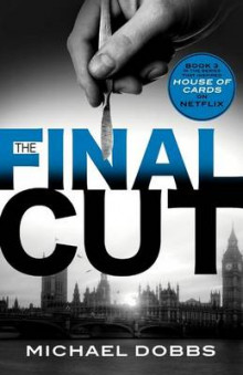 The Final Cut av Michael Dobbs (Heftet)