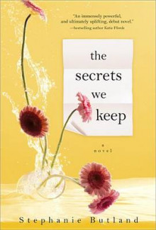 The Secrets We Keep av Stephanie Butland (Heftet)