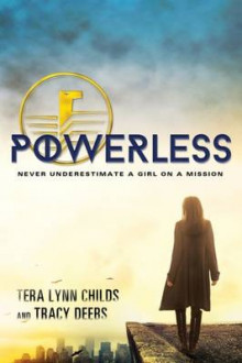 Powerless av Tera Lynn Childs og Tracy Deebs (Heftet)