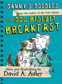 Danny's Doodles: The Dog Biscuit Breakfast av David Adler (Heftet)