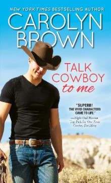 Talk Cowboy to Me av Carolyn Brown (Heftet)