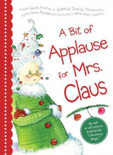 Omslag - A Bit of Applause for Mrs. Claus
