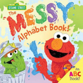 The Messy Alphabet Book! av Sesame Workshop (Innbundet)