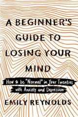 Omslag - A Beginner's Guide to Losing Your Mind