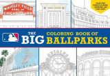 Omslag - Major League Baseball: The Big Coloring Book of Ballparks