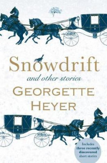 Snowdrift and Other Stories av Georgette Heyer (Heftet)