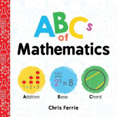 ABCs of Mathematics av Chris Ferrie (Kartonert)
