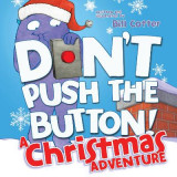 Omslag - Don't Push the Button! A Christmas Adventure
