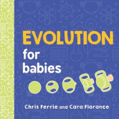 Evolution for Babies av Chris Ferrie og Cara Florance (Kartonert)