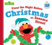 'twas the Night Before Christmas on Sesame Street av Sesame Workshop (Kartonert)