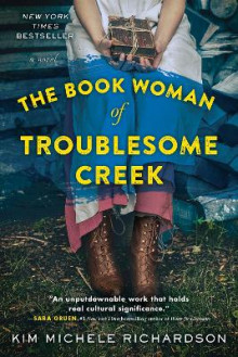 The Book Woman of Troublesome Creek av Kim Michele Richardson (Heftet)