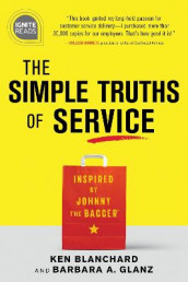 The Simple Truths of Service av Ken Blanchard og Barbara Glanz (Innbundet)