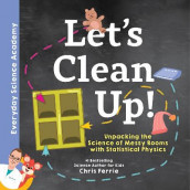 Let's Clean Up! av Chris Ferrie (Innbundet)