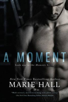 A Moment av Marie Hall (Heftet)
