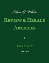 Omslag - Ellen G. White Review & Herald Articles, Book IV of IV