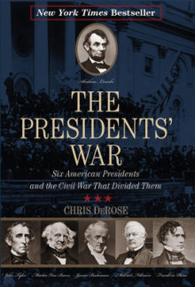 The Presidents' War av Chris DeRose (Heftet)