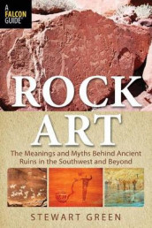 Rock Art av Stewart M. Green (Heftet)