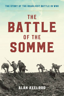 The Battle of the Somme av Alan Axelrod (Innbundet)