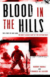Blood in the Hills av Robert Maras og Charles W. Sasser (Innbundet)