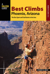 Best Climbs Phoenix, Arizona av Stewart M. Green (Heftet)